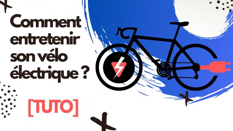 Comment entretenir son vélo électrique